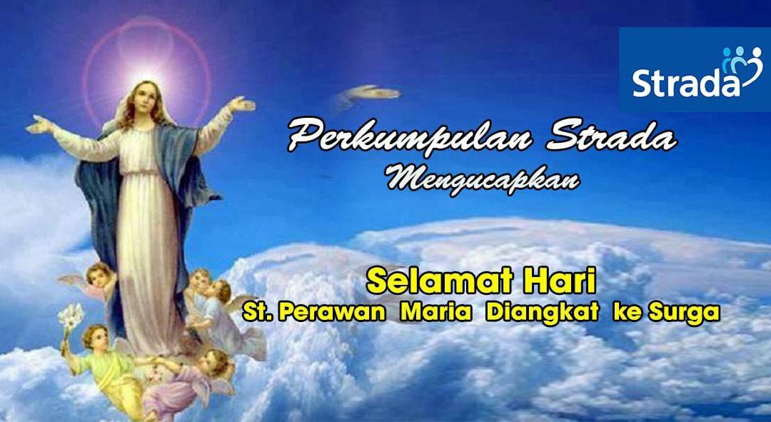 HARI St. PERAWAN MARIA DIANGKAT KESURGA