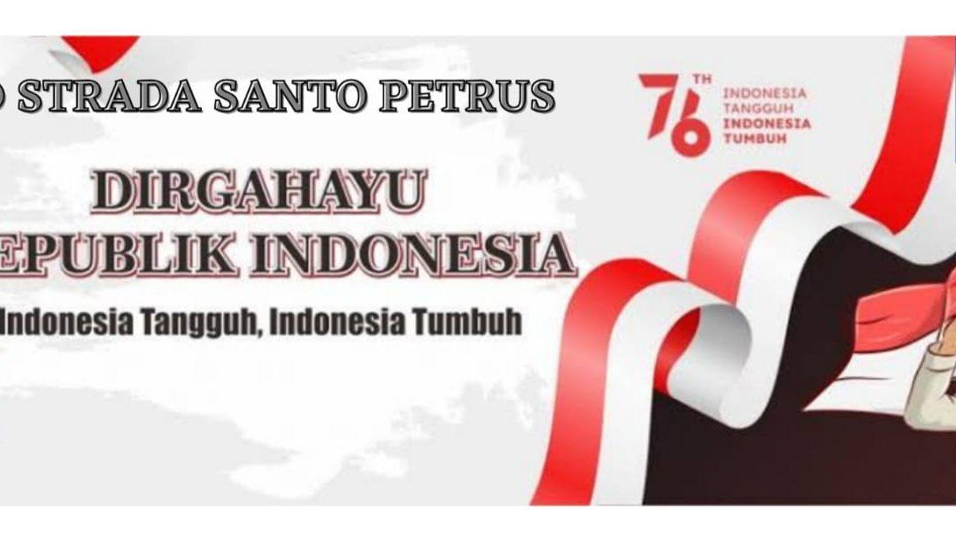 DIRGAHAYU REPUBLIK INDONESIA KE – 76